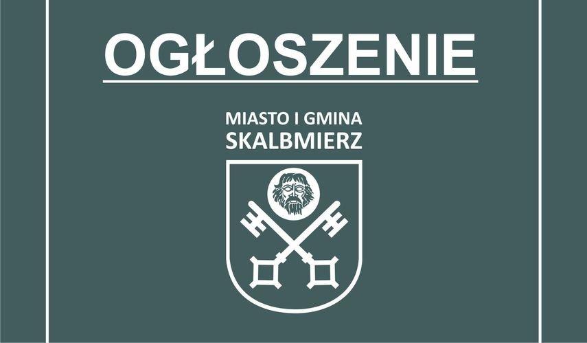 """Ogłoszenie """"Budowa przydomowych oczyszczalni ścieków na terenie Gminy Skalbmierz - etap III"""""""