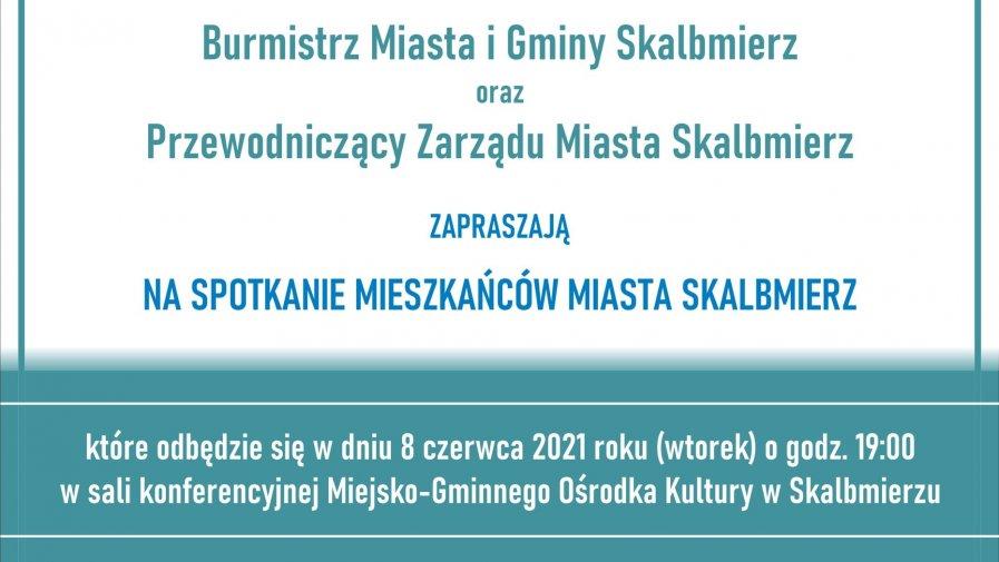 Zaproszenie na spotkanie mieszkańców miasta Skalbmierz